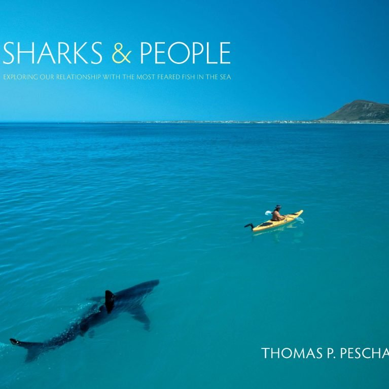 Sharks & People - Thomas P. Peschak 2014